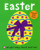Easter: Bright Baby Touch & Feel (Board Book)