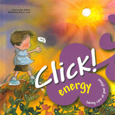 Click Energy!: Taking Care of Your Planet (Paperback)