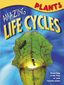 Plants: Amazing Life Cycles (Paperback)