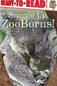 Snuggle Up: ZooBorns! Ready To Read Level One (Paperback)