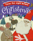 'Twas The Night Before Christmas: Kate Toms (Padded Big Board Book)