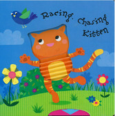 Racing, Chasing Kitten (Board Book)