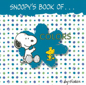 Snoopy's Book Of…. COLORS (Board Book)