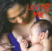 Loving Me (Board Book)