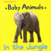 Baby Animals In The Jungle (Board Book)