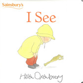I See: Helen Oxenbury (Board Book)