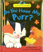 Do You Have My Purr?: My First Storybook (Padded Hardcover)