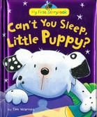 Can't You Sleep, Little Puppy?: My First Storybook (Padded Hardcover)