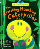 The Crunching Munching Caterpillar: My First Storybook (Padded Hardcover)