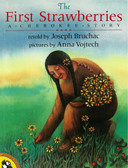 The First Strawberries: Native American (Paperback)