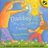 Daddies Are for Catching Fireflies: Lift-a-Flap (Paperback)