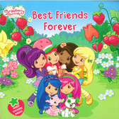 Best Friends Forever: Strawberry Shortcake (Paperback)