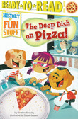 The Deep Dish on Pizza!: Ready To Read Level 3 (Paperback)