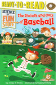 The Innings and Outs of Baseball:  Ready To Read Level 3 (Paperback)