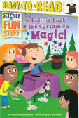 Pulling Back the Curtain on Magic!:  Ready To Read Level 3 (Paperback)