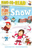 The Cool Story Behind Snow:  Ready To Read Level 3 (Paperback)