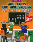 Math Facts for Minecrafters: Multiplication and Division Grades 3-4 (Paperback)