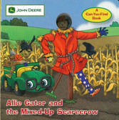 Allie Gator and the Mixed-Up Scarecrow: John Deere: A Can-You-Find Book (Board Book)