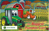 The Biggest Pumpkin Ever: John Deere (Board Book)