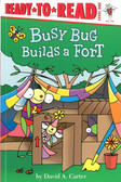 Busy Bug Builds a Fort: Ready To Read Level One (Paperback)