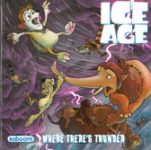 Where There's Thunder:  Ice Age (Paperback)