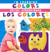 Z/CASE OF 72 - I'm Learning Colors/Estoy Aprendiendo Los Colores: Bilingual Case (Board Book)