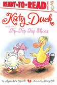 Katy Duck and the Tip-Top Tap Shoes: Ready To Read Level One (Paperback)