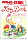 Katy Duck Goes to Work: Ready To Read Level One (Paperback)