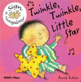 Z/CASE OF 60 - Twinkle, Twinkle, Little Star: Sign & Sing along (Board Book)