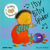 Z/CASE OF 60 - Itsy Bitsy Spider: Sign & Singalong (Board Book)