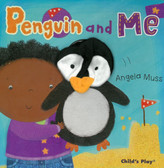 Penguin and Me: Puppet Pals (Puppet Board Book)