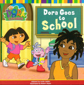 Dora Goes To School: Dora the Explorer (Paperback)