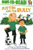 Justin and the Bully: Ready To Read Level 2 (Hardcover)