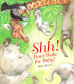 Shh!  Don't Wake The Baby (Paperback)