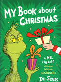 My Book About Christmas by ME, Myself with some help from The Grinch & Dr. Seuss (Hardcover)