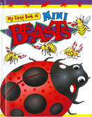 Mini Beasts: My First Book Of (Padded Board Book)