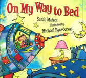 On My Way To Bed (Hardcover)