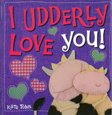 I Udderly Love You (Hardcover)