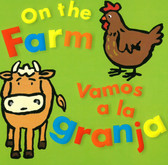On the Farm / Vamos a la Granja  (Board Book)