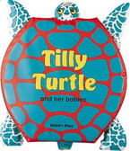 Tilly Turtle and Her Babies: Squeaky Clean (Bath Book)