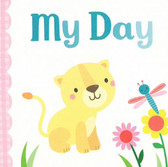 My Day: 3 x 3 x .5 inches (Chunky Board Book)