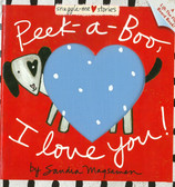 Peek-a-Boo, I Love You!: Lift-a-Flap (Board Book)