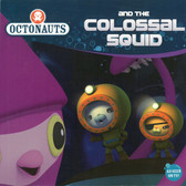 Octonauts and the Colossal Squid (Paperback)