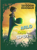 Arlo and Spot: Disney PIXAR The Good Dinosaur (Board Book)