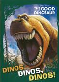 Dinos, Dinos, Dinos!: Disney PIXAR The Good Dinosaur (Board Book)