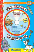 Cuando crezca / When I Grow Up: Bilingual w/ CD (Paperback)