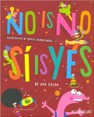 No is No, Si is Yes: Bilingual (Paperback)
