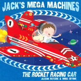 Jack's Mega Machines: The Rocket Racing Car (Paperback)
