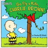 Go Fly a Kite Charlie Brown! (Paperback)
