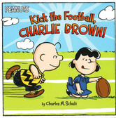 Kick the Football, Charlie Brown!(Paperback)